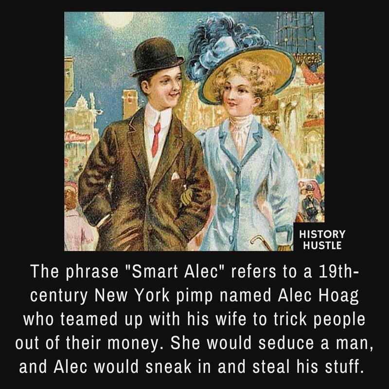 History Hustle Smart Alec Hoag fact