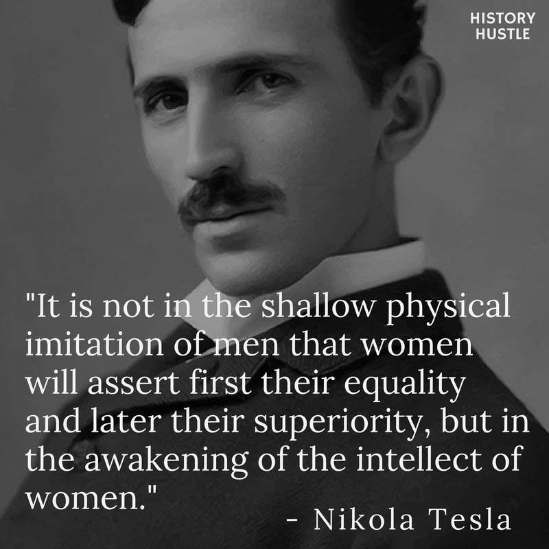 History Hustle Tesla quote