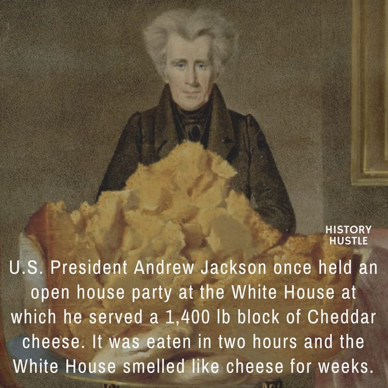 Andrew Jackson cheese fact History Hustle