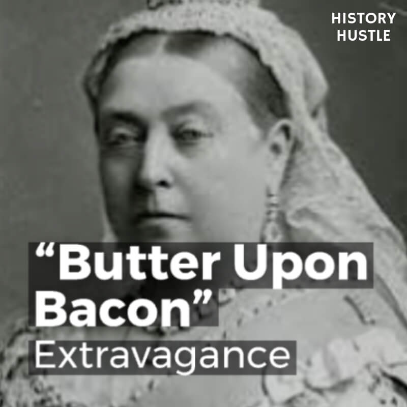 History Hustle Victorian Slang Butter Upon Bacon