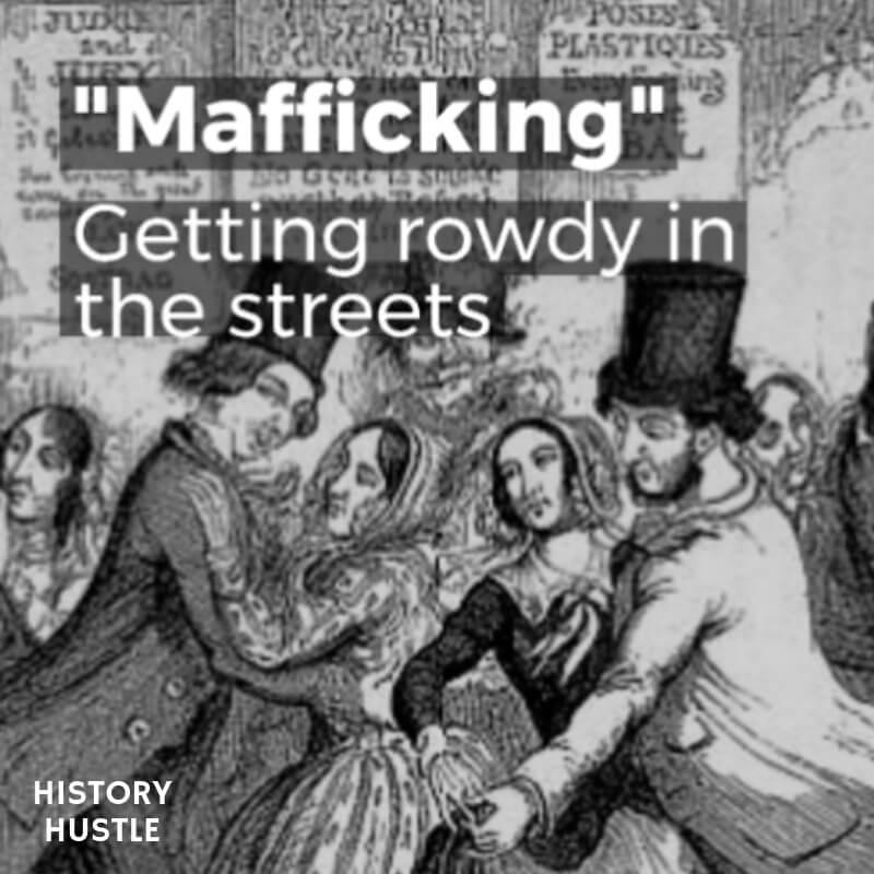History Hustle Victorian Slang Mafficking image