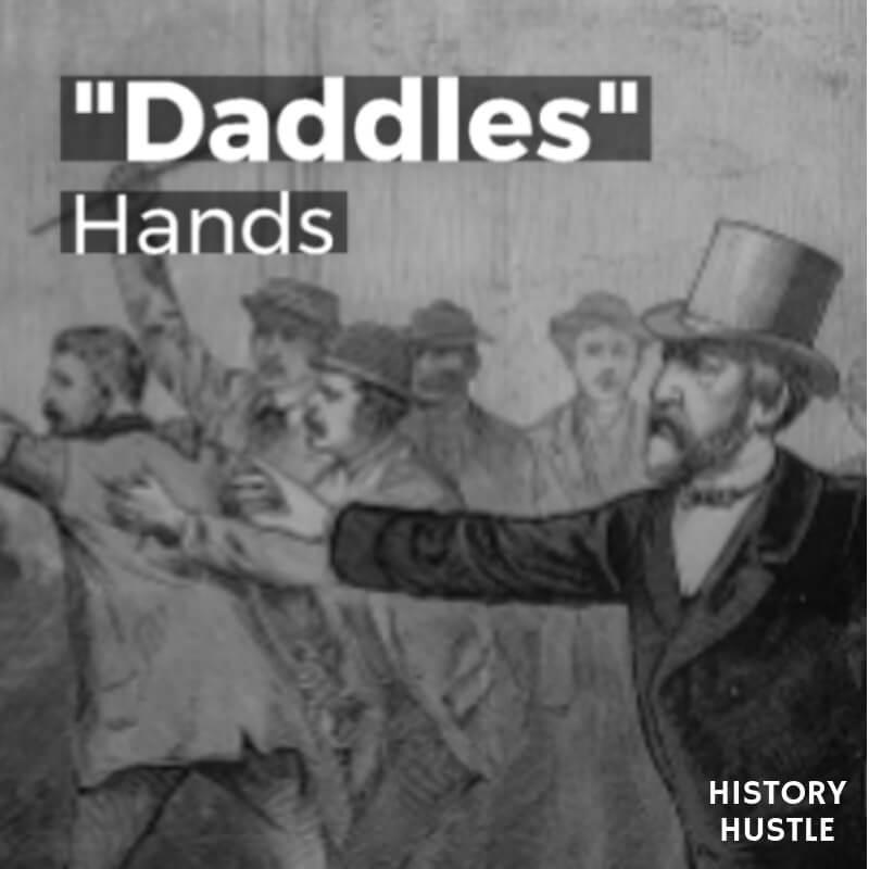 History Hustle Victorian Slang daddles image