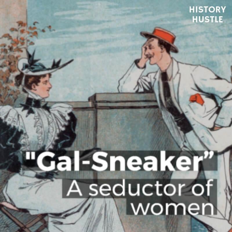 History Hustle Victorian Slang gal sneaking image