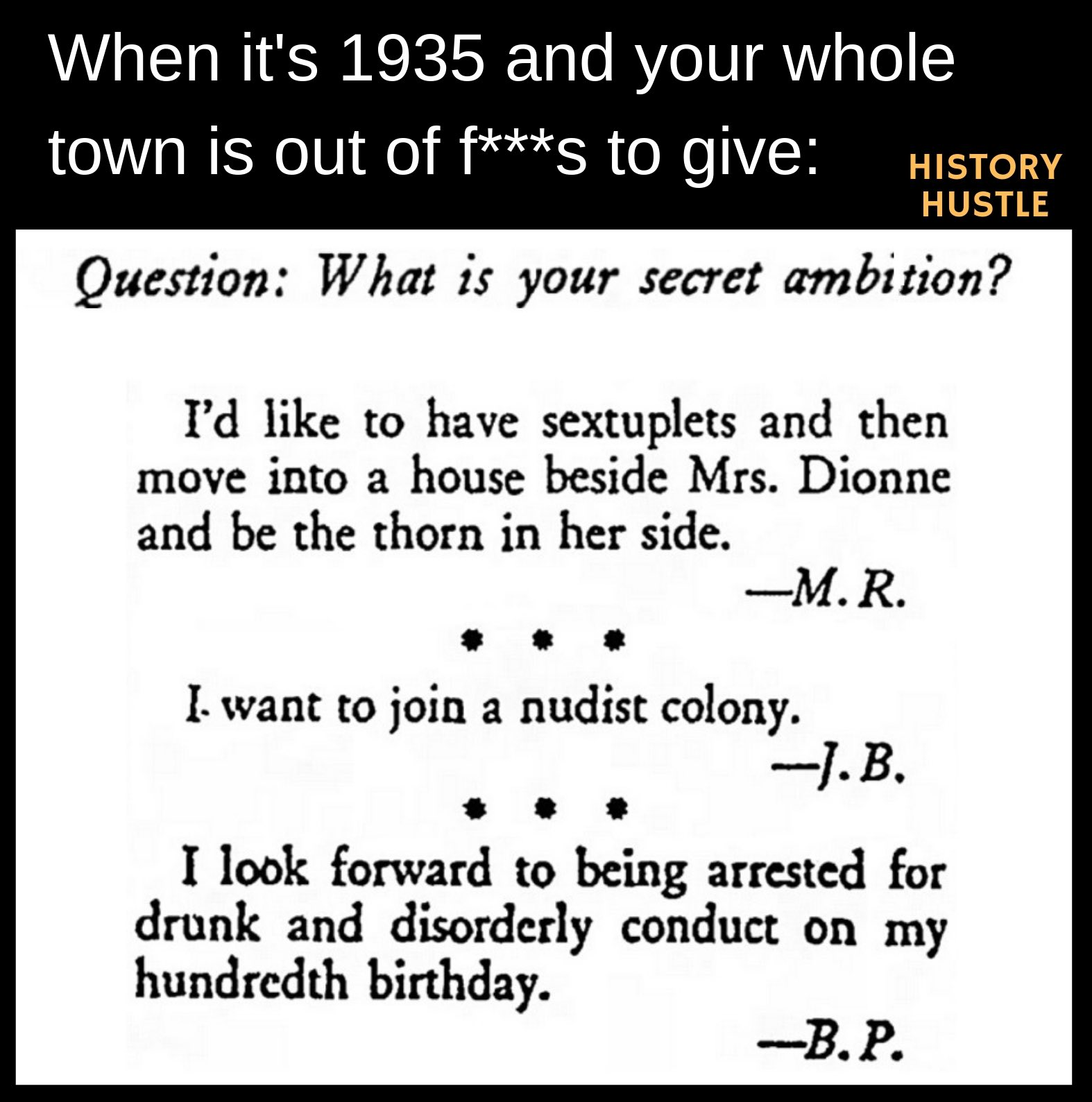 History Hustle secret ambition meme image