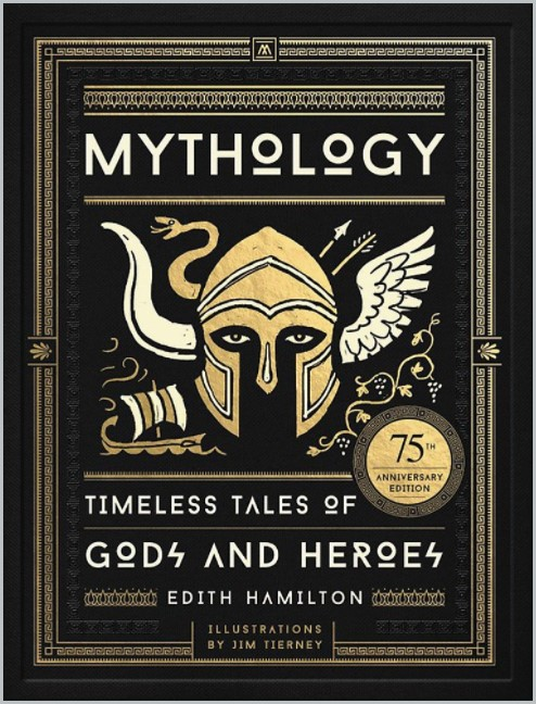 book cover of Mythology - Timeless Tales of Gods and Heroes by Edith Hamilton