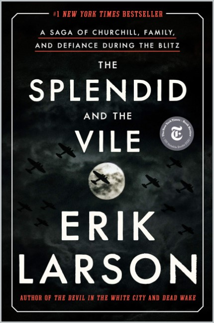 book cover of The Splendid and the Vile by Erik Larson