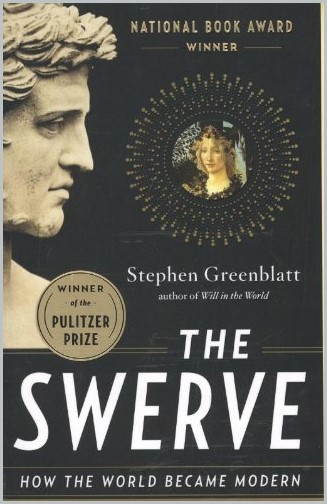 book cover of The Swerve - How the World Became Modern by Stephen Greenblatt